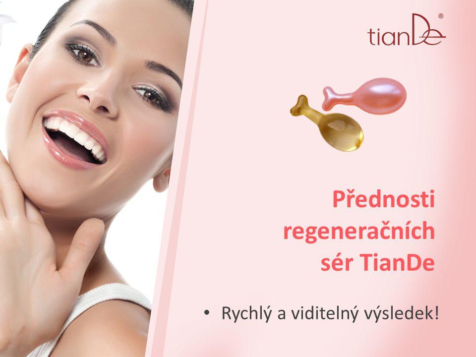 Přednosti regeneračních sér TianDe Rychlý a viditelný výsledek!