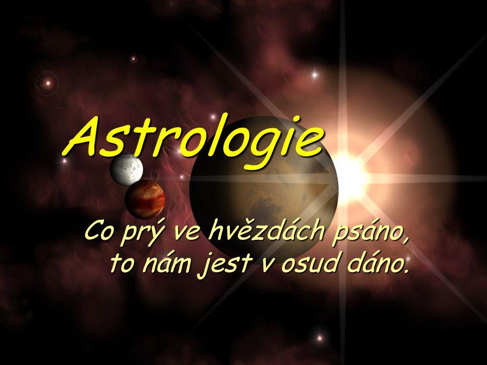 Závěr  Astrologie má mnoho oblastí, které se dají prozkoumávat.