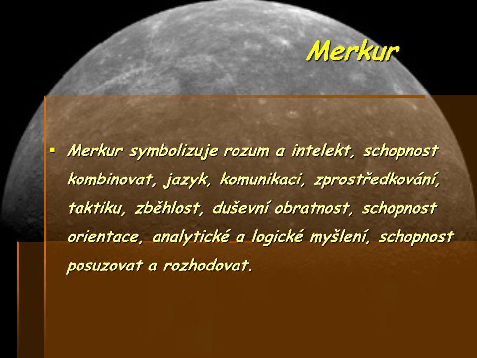 Mars MMMMars symbolizuje fyzickou snahu a úsilí.