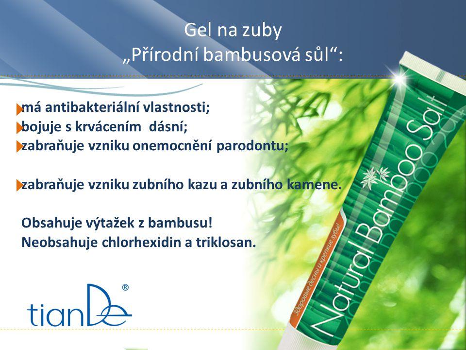 """Gel na zuby """"Přírodní bambusová sůl : má antibakteriální vlastnosti; bojuje s krvácením dásní; zabraňuje vzniku onemocnění parodontu; zabraňuje vzniku zubního kazu a zubního kamene."""