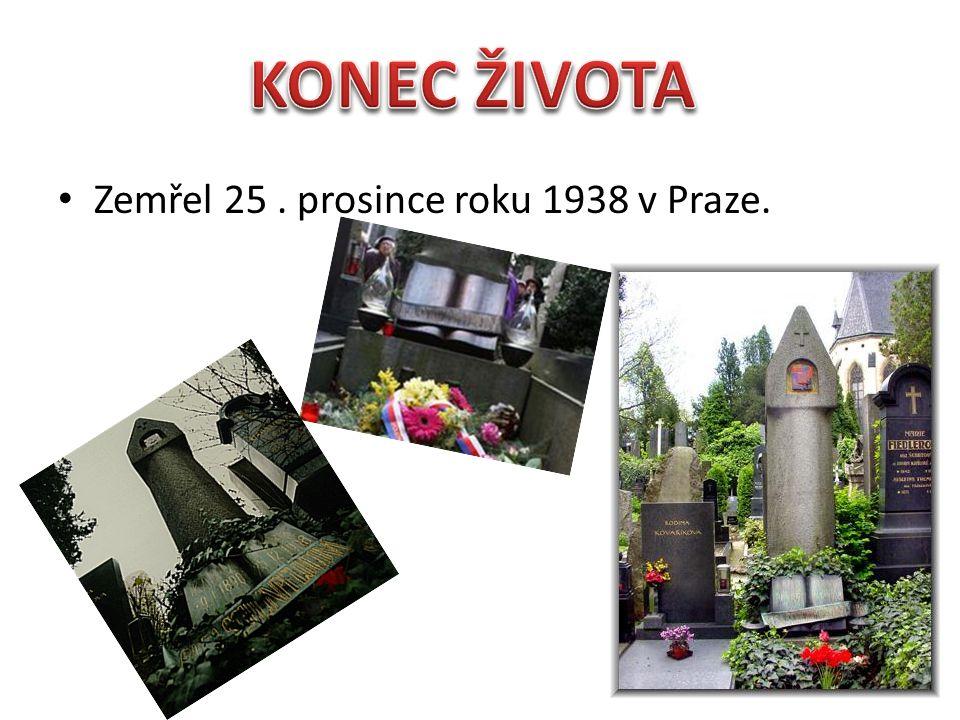 Zemřel 25. prosince roku 1938 v Praze.