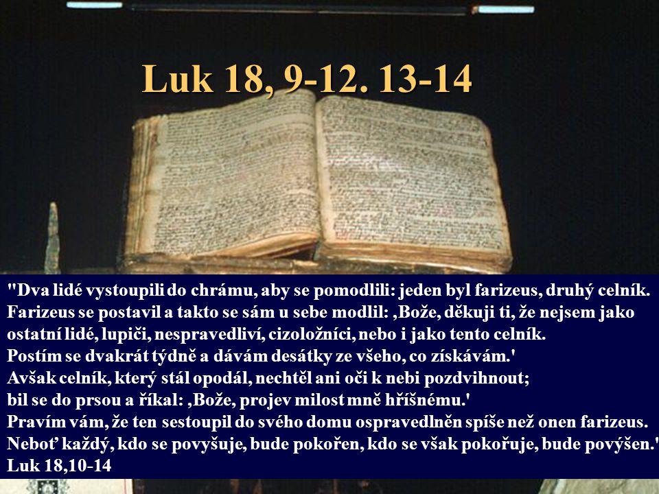 Luk 18, 9-12.