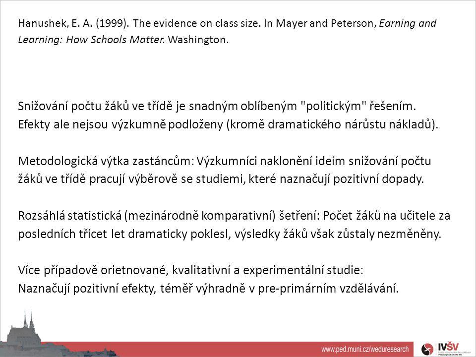Hanushek, E.A. (1999). The evidence on class size.