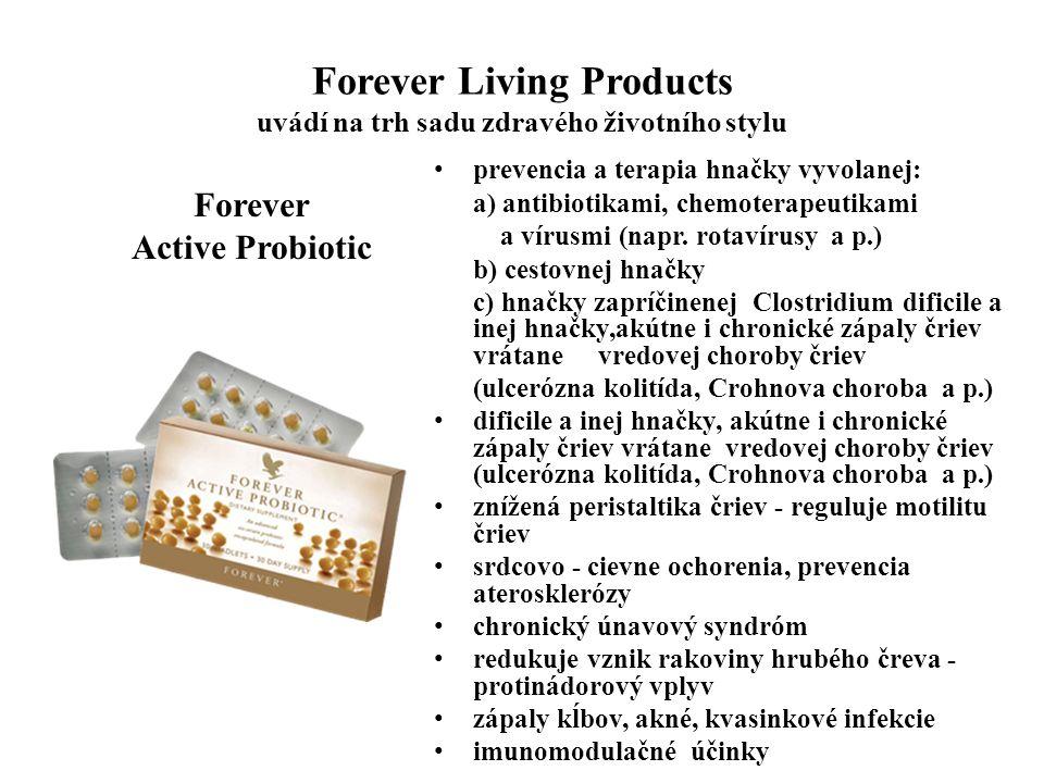 Forever Living Products uvádí na trh sadu zdravého životního stylu Forever Active Probiotic prevencia a terapia hnačky vyvolanej: a) antibiotikami, ch