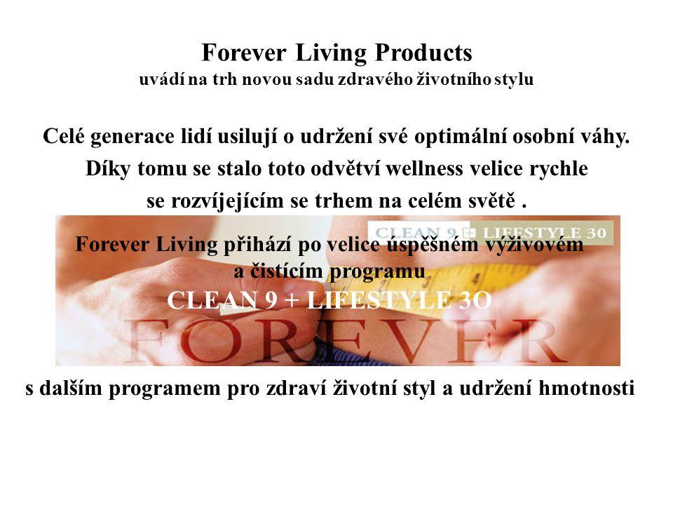 Forever Living Products uvádí na trh novou sadu zdravého životního stylu Celé generace lidí usilují o udržení své optimální osobní váhy. Díky tomu se