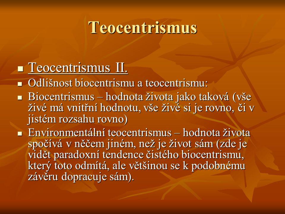 Teocentrismus Teocentrismus III.Teocentrismus III.
