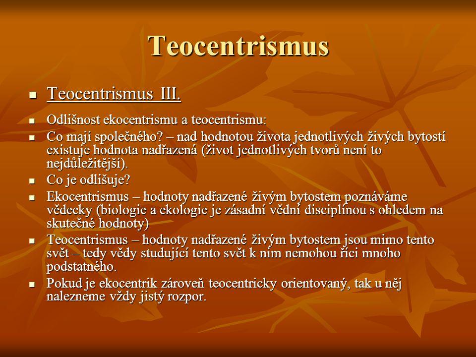 Teocentrismus Teocentrismus IV.Teocentrismus IV.