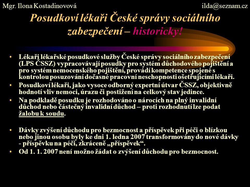 Posudkoví lékaři České správy sociálního zabezpečení – historicky.