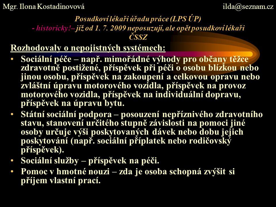 Posudkoví lékaři úřadu práce (LPS ÚP) - historicky!– již od 1.