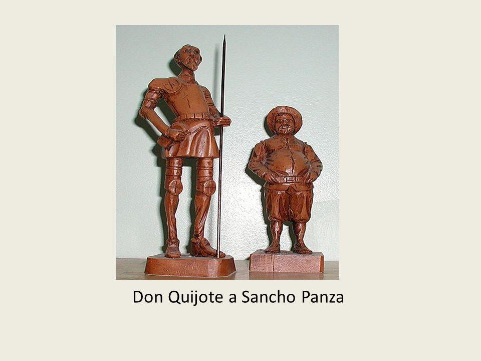 Po vzoru rytířských románů si zvolí za dámu svého srdce venkovskou dívku a pojmenuje ji Dulcinea z Tobosa Je tak ponořen do své fantazie, že není schopen vnímat reálný svět Na cestě ho doprovází zbrojnoš Sancho Panza Sancho Panza je sedlák, který je protikladem dona Quijota Don Quijote mu slibuje vladaření na ostrově