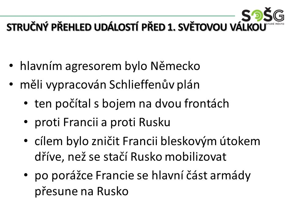 STRUČNÝ PŘEHLED UDÁLOSTÍ PŘED 1.