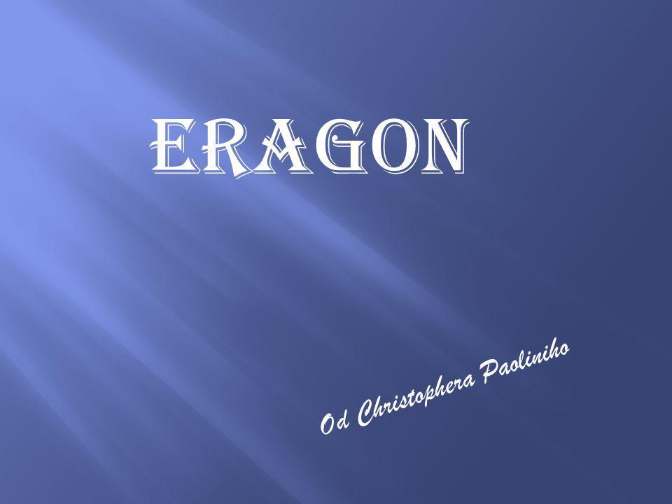 ERAGON Od Christophera Paoliniho