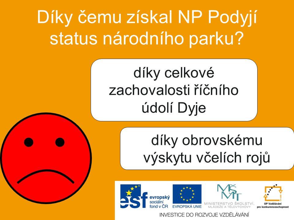 Díky čemu získal NP Podyjí status národního parku.