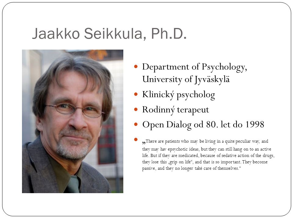 Jaakko Seikkula, Ph.D.