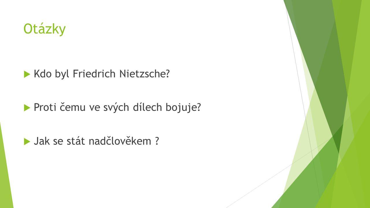 Zdroje  Friedrich Nietzsche.2014-12-19[cit.2015-02-08] Dostupné z: http://cs.wikipedia.org/wiki/Friedrich_Nietzsche http://cs.wikipedia.org/wiki/Friedrich_Nietzsche  Nihilismus.2014-10-07[cit.2015-02-08] Dostupné z: http://cs.wikipedia.org/wiki/Nihilismus http://cs.wikipedia.org/wiki/Nihilismus