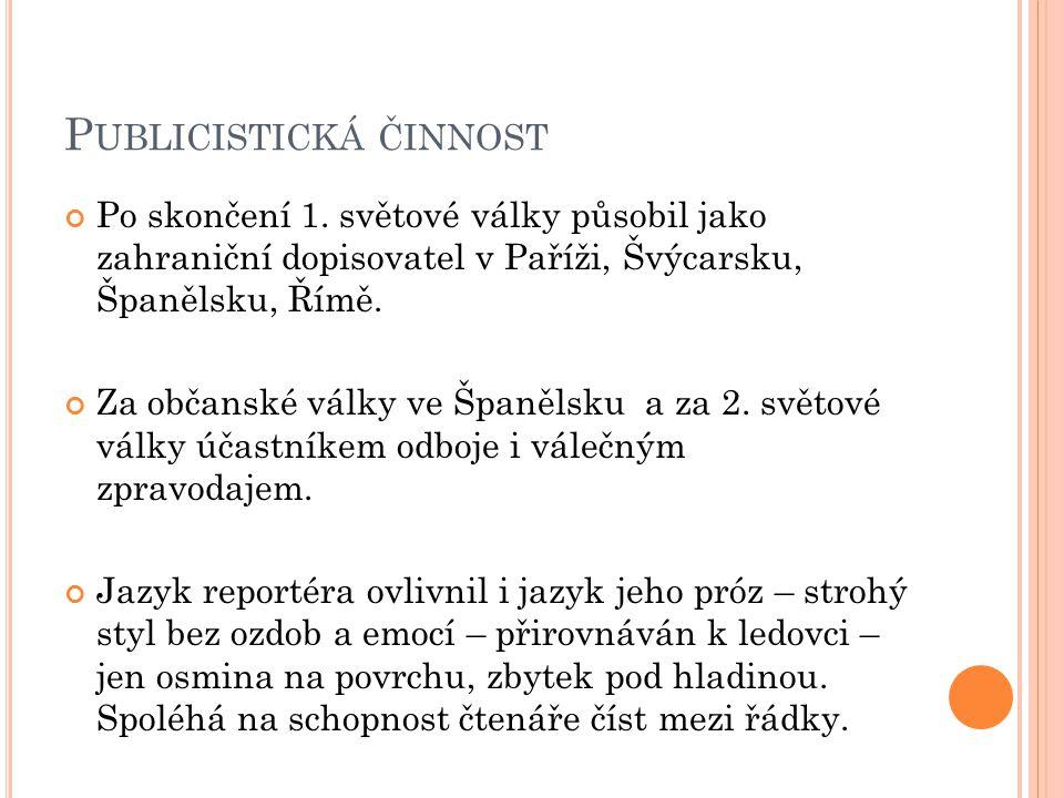 P UBLICISTICKÁ ČINNOST Po skončení 1.