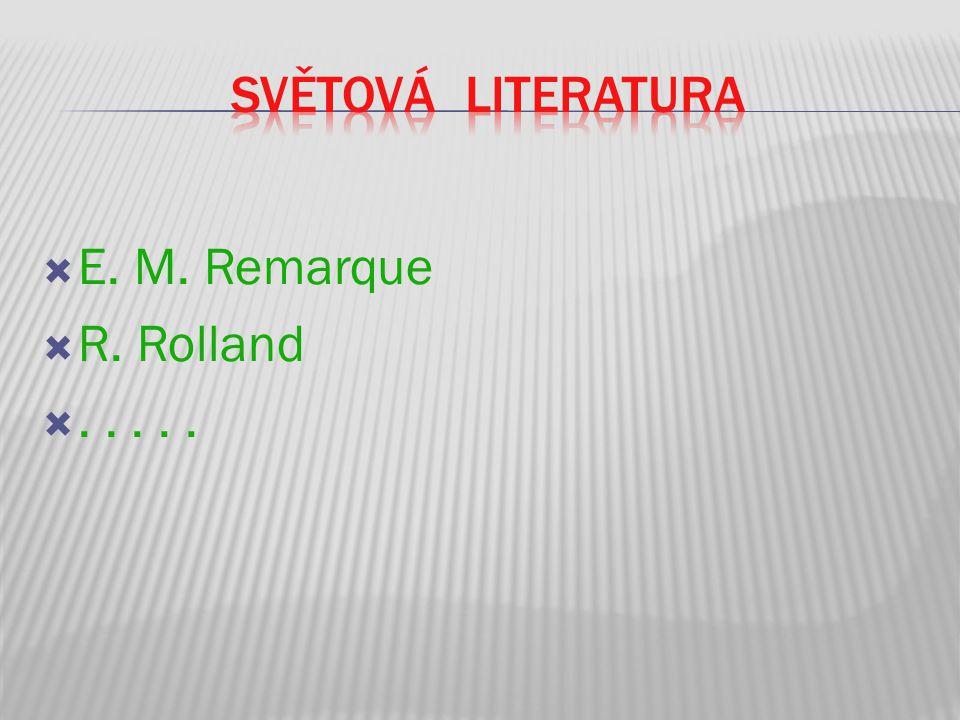  E. M. Remarque  R. Rolland .....