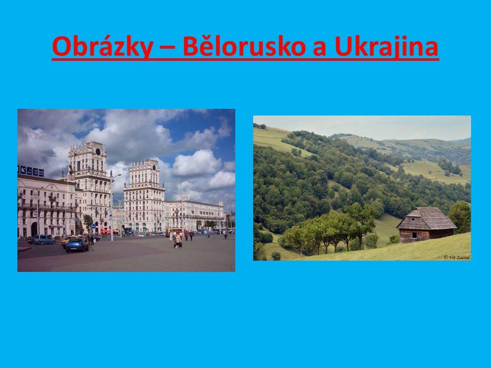 Obrázky – Bělorusko a Ukrajina