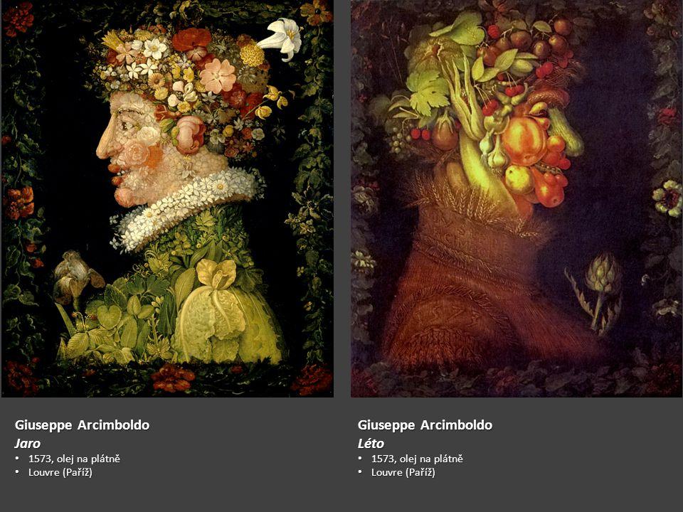 Giuseppe Arcimboldo Jaro 1573, olej na plátně 1573, olej na plátně Louvre (Paříž) Louvre (Paříž) Giuseppe Arcimboldo Léto 1573, olej na plátně 1573, olej na plátně Louvre (Paříž) Louvre (Paříž)