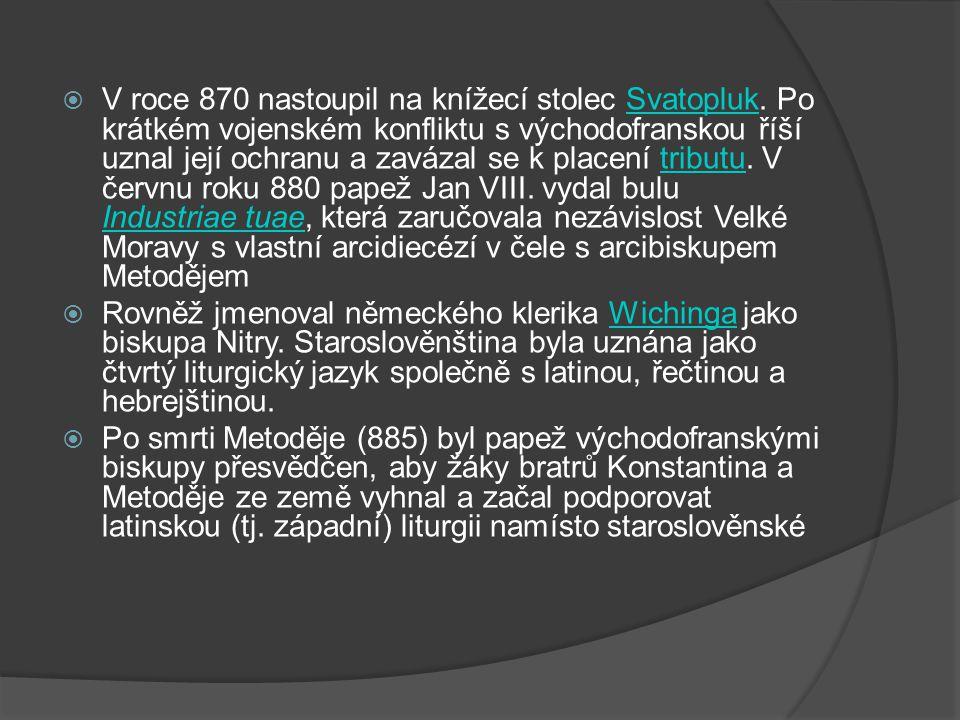  V roce 870 nastoupil na knížecí stolec Svatopluk. Po krátkém vojenském konfliktu s východofranskou říší uznal její ochranu a zavázal se k placení tr