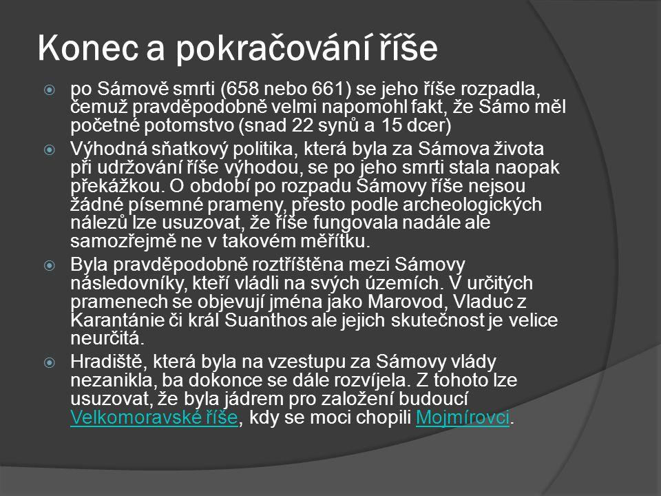 Konec a pokračování říše  po Sámově smrti (658 nebo 661) se jeho říše rozpadla, čemuž pravděpodobně velmi napomohl fakt, že Sámo měl početné potomstv