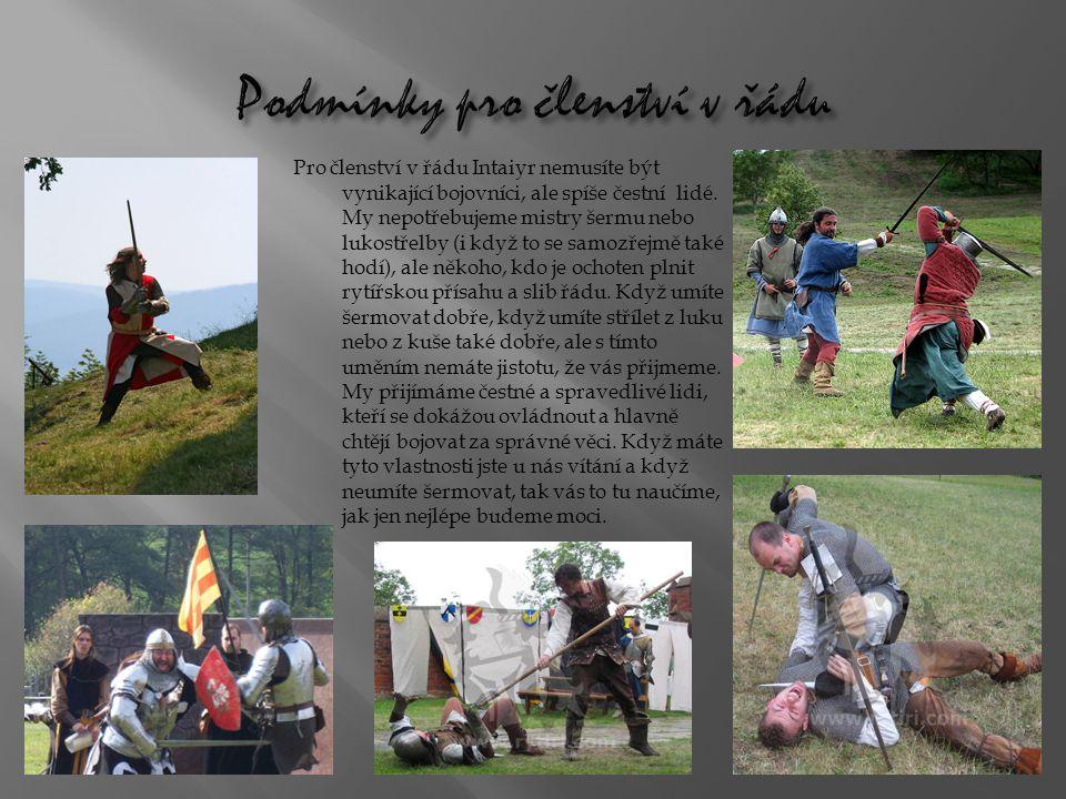 Pro členství v řádu Intaiyr nemusíte být vynikající bojovníci, ale spíše čestní lidé.