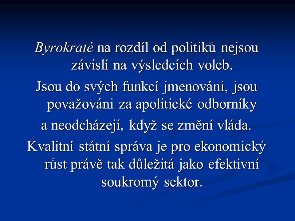 Avšak na rozdíl od soukromého sektoru se ve státní správě projevuje tendence, které říkáme bujení byrokracie.