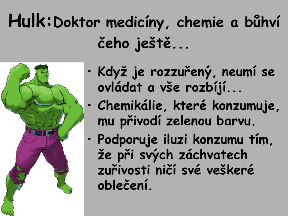 Hulk: Doktor medicíny, chemie a bůhví čeho ještě...