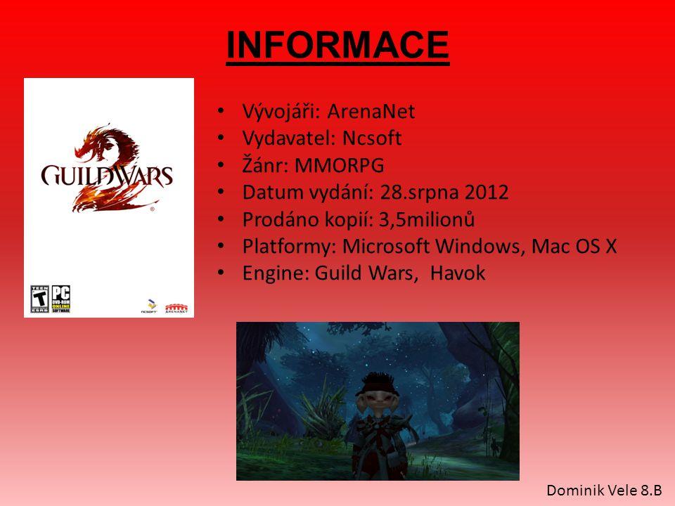 INFORMACE Vývojáři: ArenaNet Vydavatel: Ncsoft Žánr: MMORPG Datum vydání: 28.srpna 2012 Prodáno kopií: 3,5milionů Platformy: Microsoft Windows, Mac OS X Engine: Guild Wars, Havok Dominik Vele 8.B