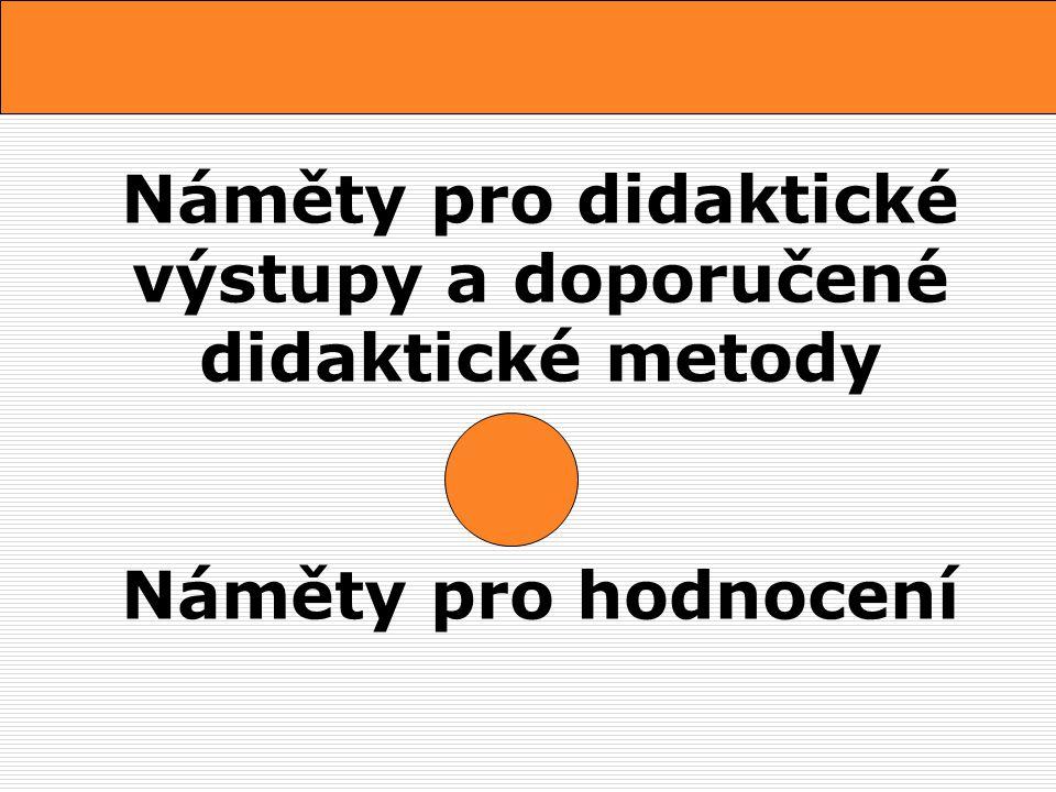 Základní literatura pro hodnocení didaktického procesu:  DOBRÝ, L.