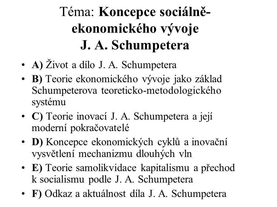Téma: Koncepce sociálně- ekonomického vývoje J.A.