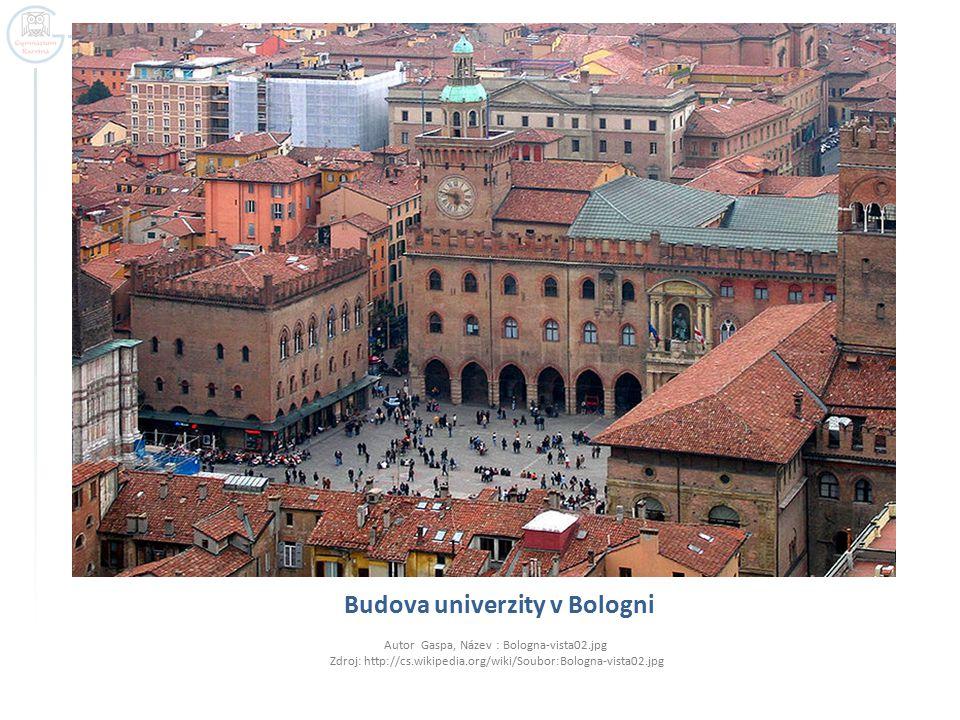 Budova univerzity v Bologni Autor Gaspa, Název : Bologna-vista02.jpg Zdroj: http://cs.wikipedia.org/wiki/Soubor:Bologna-vista02.jpg