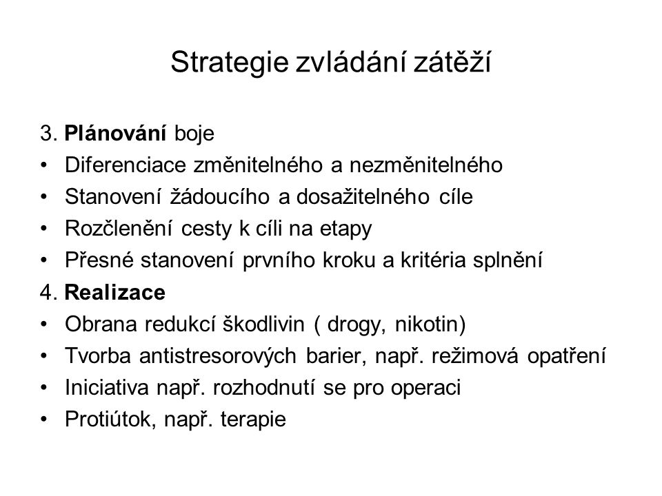 Strategie zvládání zátěží 3.