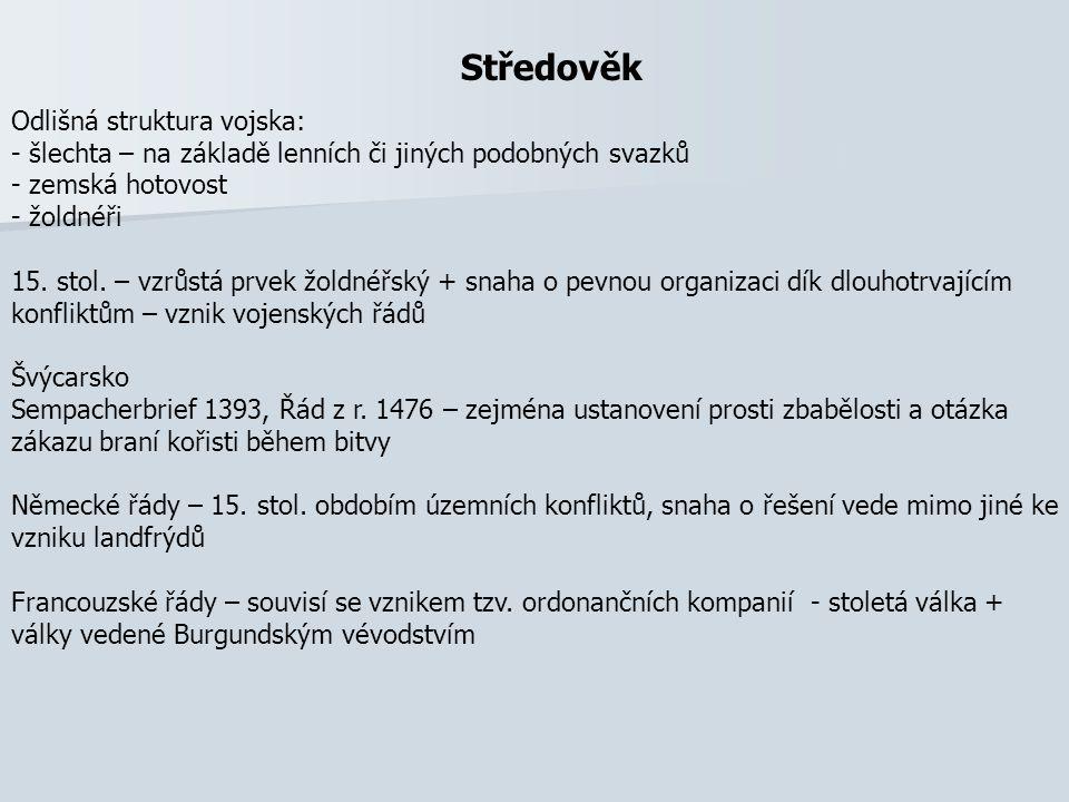 České vojenské řády v 15.stol. Tzv.