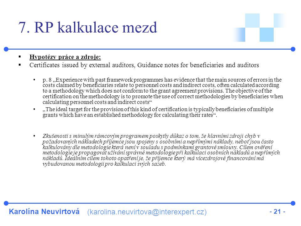 Karolína Neuvirtová (karolina.neuvirtova@interexpert.cz) - 21 - 7.
