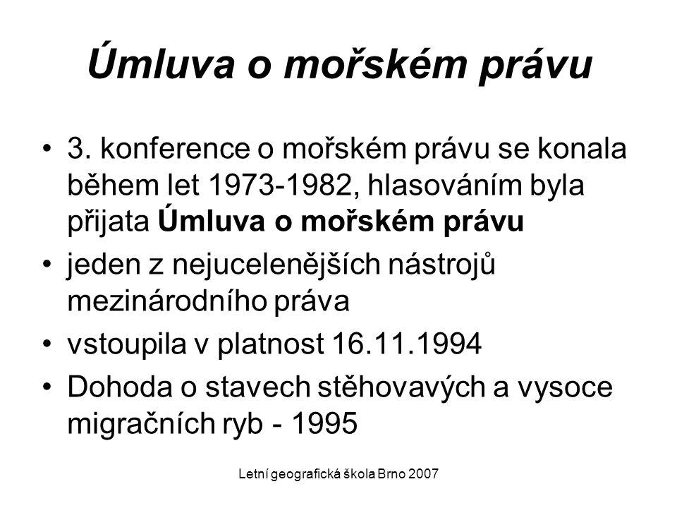 Letní geografická škola Brno 2007 Úmluva o mořském právu 3. konference o mořském právu se konala během let 1973-1982, hlasováním byla přijata Úmluva o