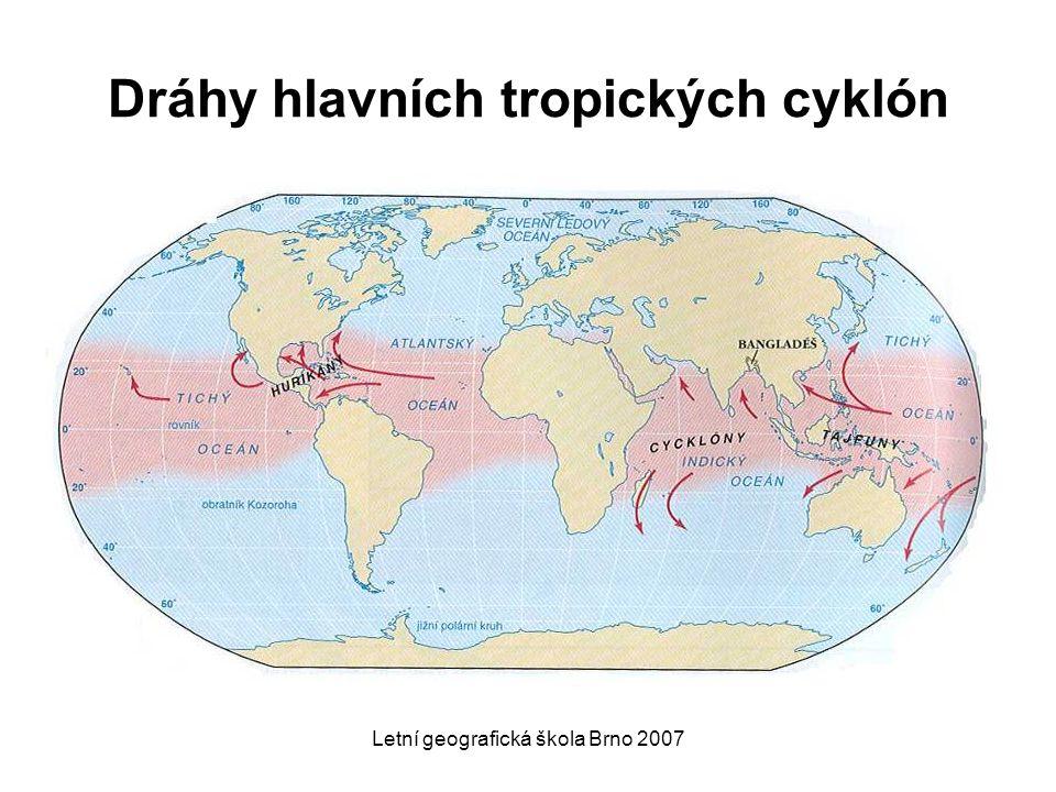 Letní geografická škola Brno 2007 Dráhy hlavních tropických cyklón