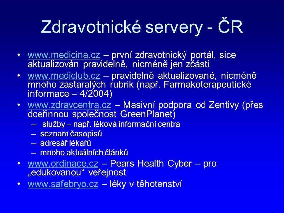 Zdravotnické servery - ČR www.medicina.cz – první zdravotnický portál, sice aktualizován pravidelně, nicméně jen zčástiwww.medicina.cz www.mediclub.cz