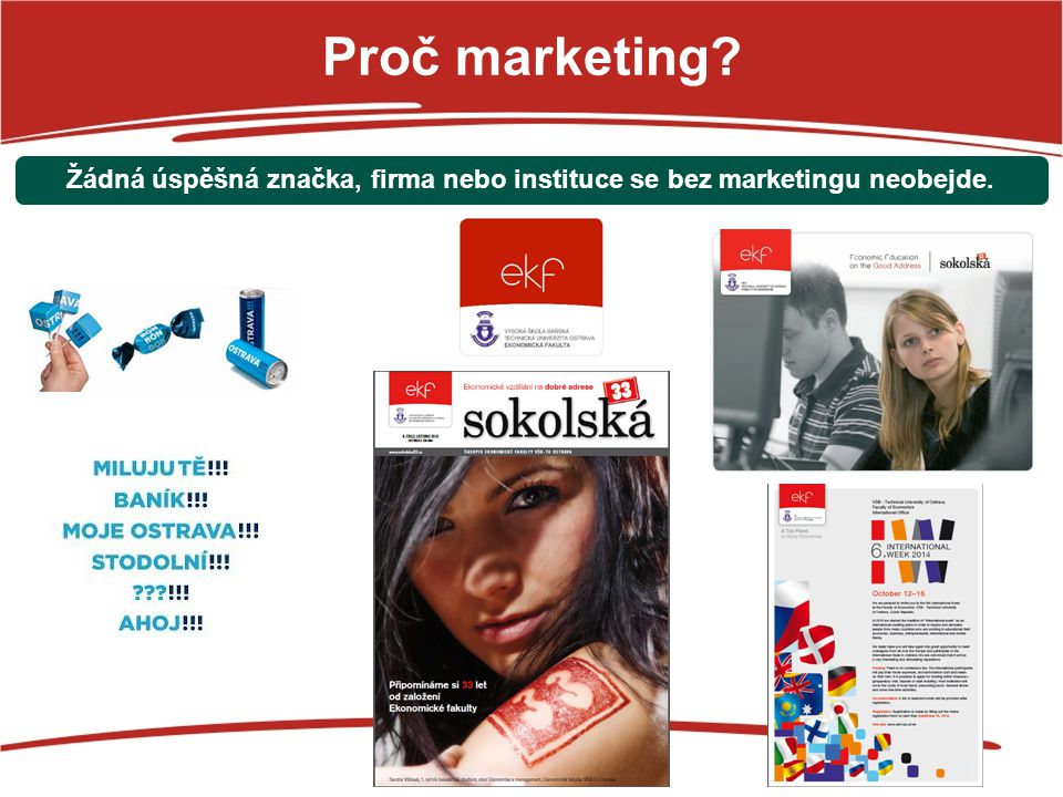 Příběh Jozefa Jozef Vnenk absolvent MaO (2010), manažer Procter&Gamble, spolupráce s EkF - case study Praha, exkurse P&G Varšava, semestrální case study