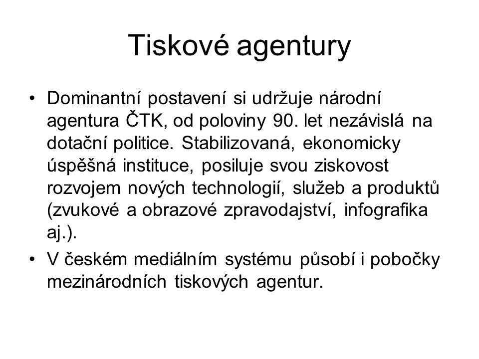 Tiskové agentury Dominantní postavení si udržuje národní agentura ČTK, od poloviny 90.