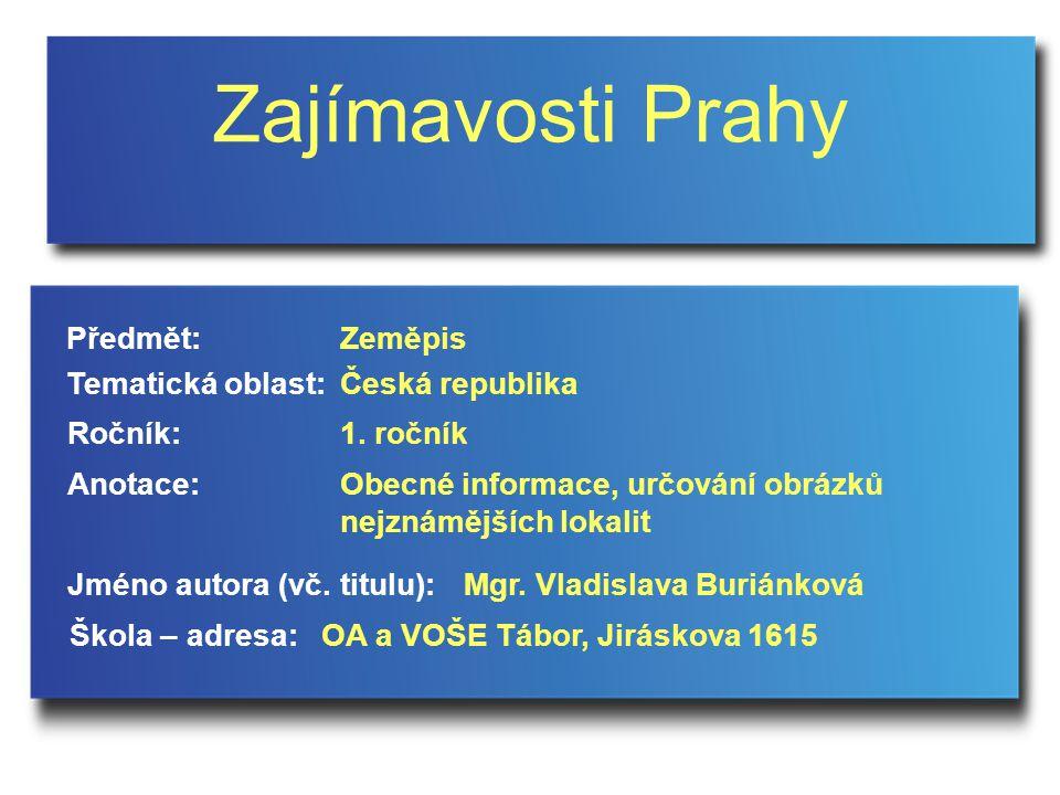 Obecné informace Praha je hlavní město, žije zde téměř 1,3 milionu obyvatel.