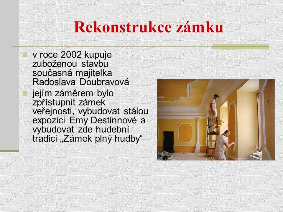Rekonstrukce zámku v roce 2002 kupuje zuboženou stavbu současná majitelka Radoslava Doubravová jejím záměrem bylo zpřístupnit zámek veřejnosti, vybudo