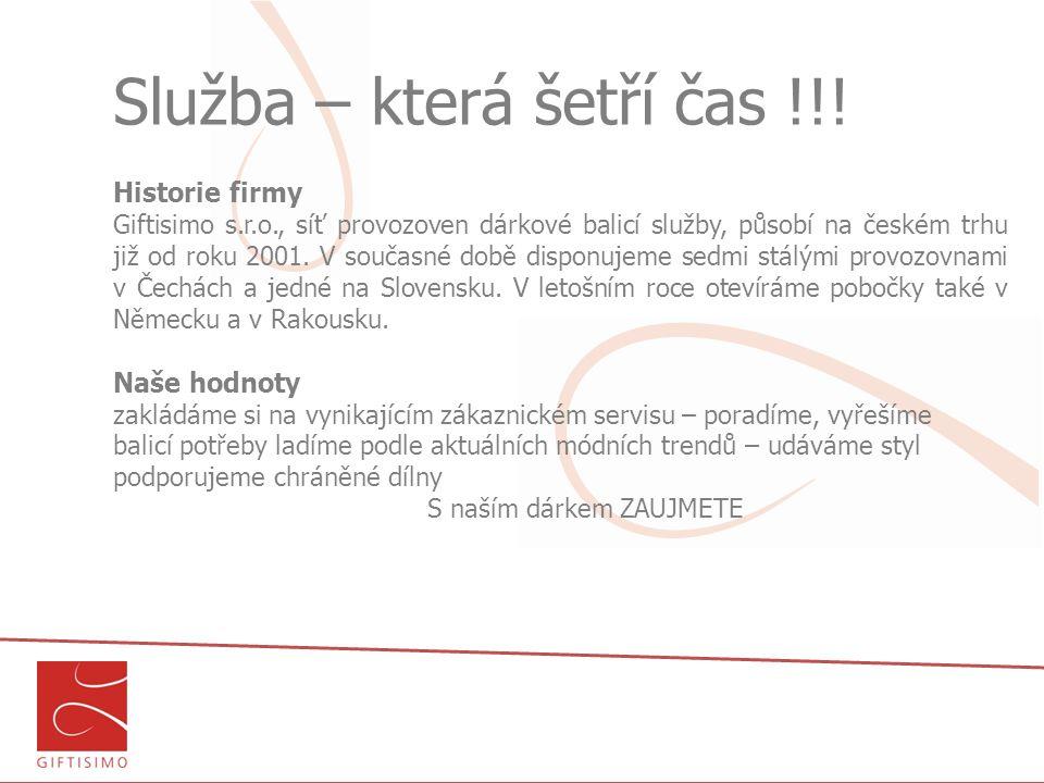 Služba – která šetří čas !!! Historie firmy Giftisimo s.r.o., síť provozoven dárkové balicí služby, působí na českém trhu již od roku 2001. V současné