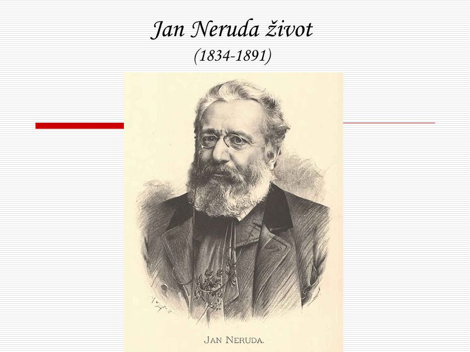 Jan Neruda život (1834-1891)