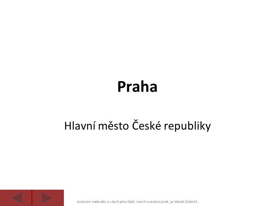 Autorem materiálu a všech jeho částí, není-li uvedeno jinak, je Marek Odstrčil. Praha Hlavní město České republiky