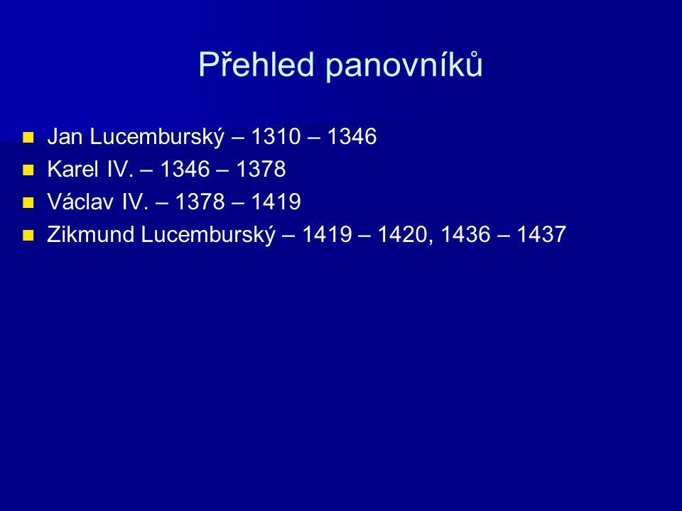 Období mezi Přemyslovci a Lucemburky Trvalo od roku 1306 do roku 1310.