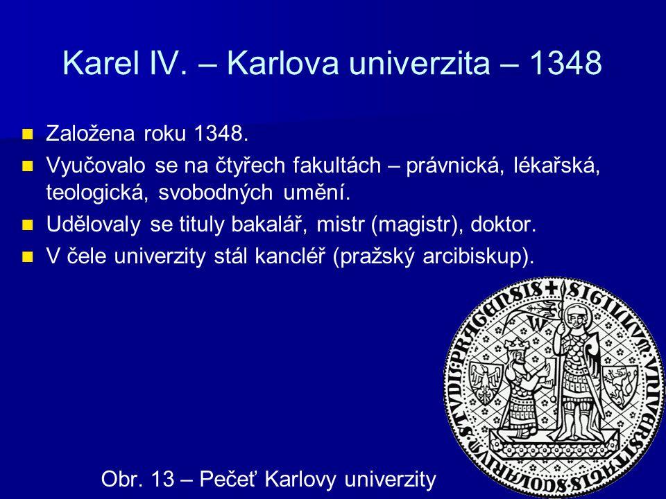 Karel IV. – Karlova univerzita – 1348 Obr. 14 – Budova Karolina