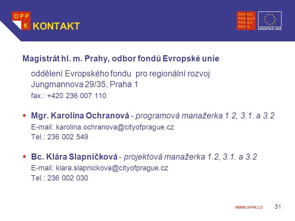 WWW.OPPK.CZ 31 KONTAKT Magistrát hl.m.