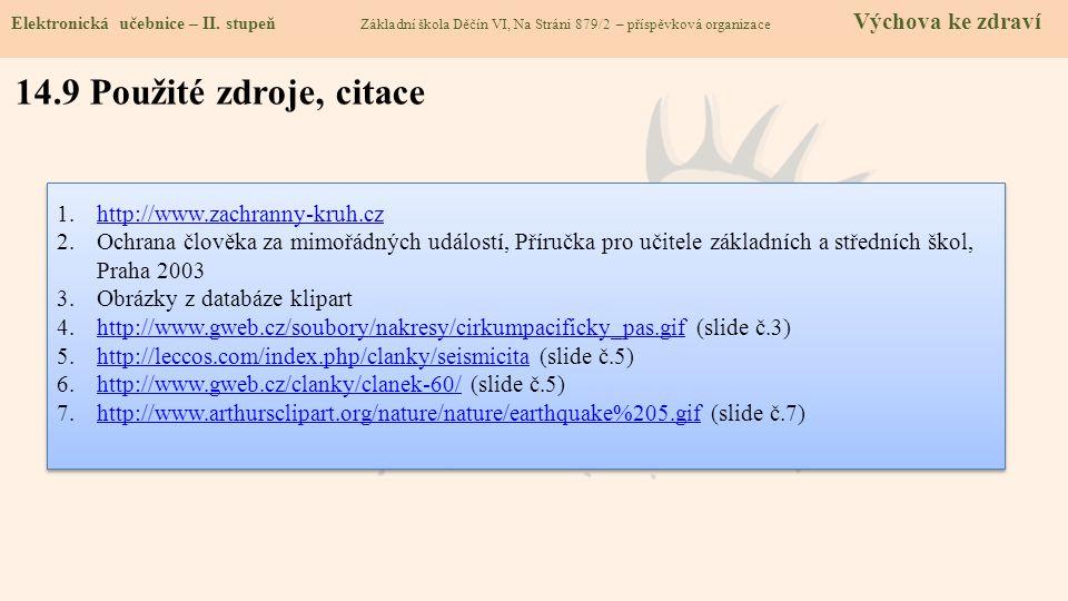 14.9 Použité zdroje, citace Elektronická učebnice – II.