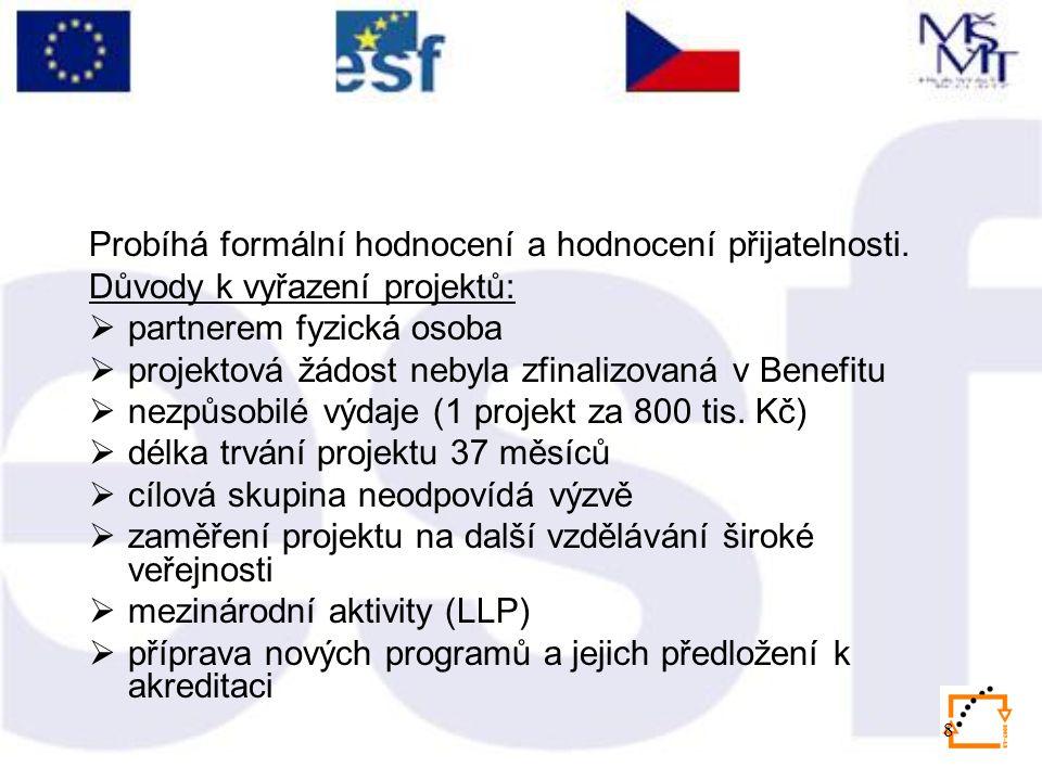 9 Zasedání výběrové komise v polovině ledna 2009.
